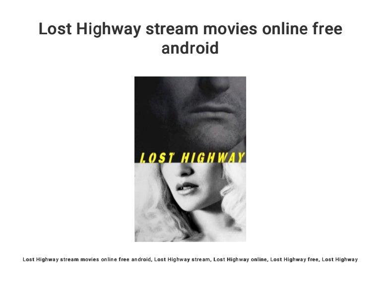 Lost Highway Stream