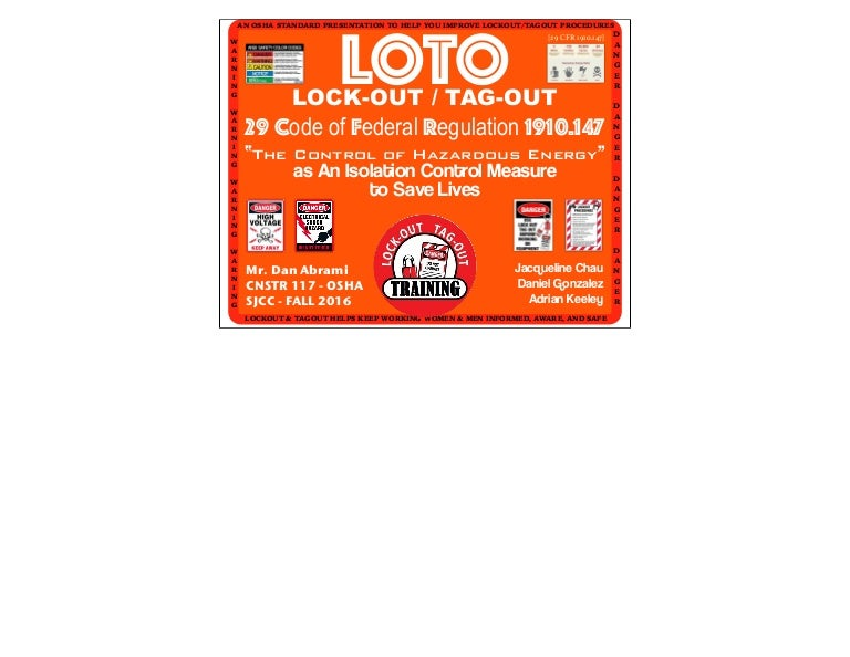 An Osha Lock Out Amp Tag Out Loto Presentation