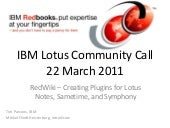 Lotus Community Call - 22 March 2011