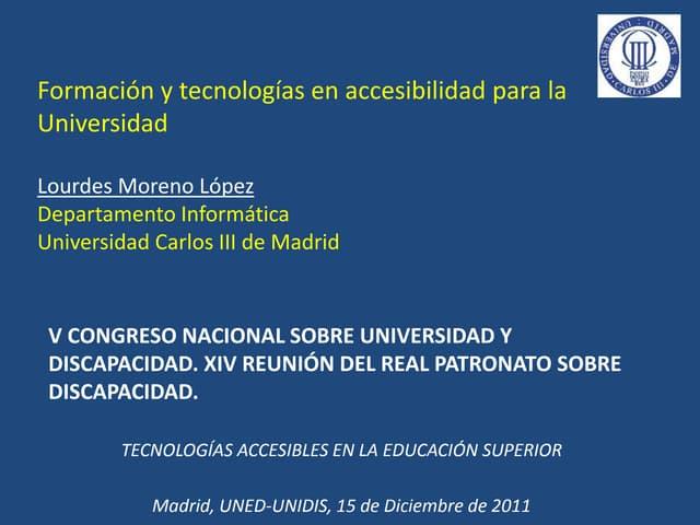 Formación y tecnologías en accesibilidad para la Universidad