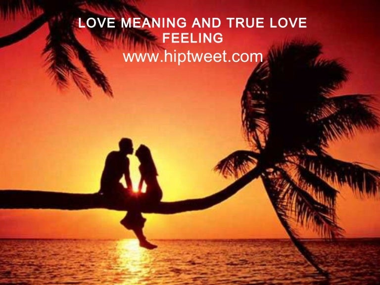 Love meaning true love feeling altavistaventures Image collections