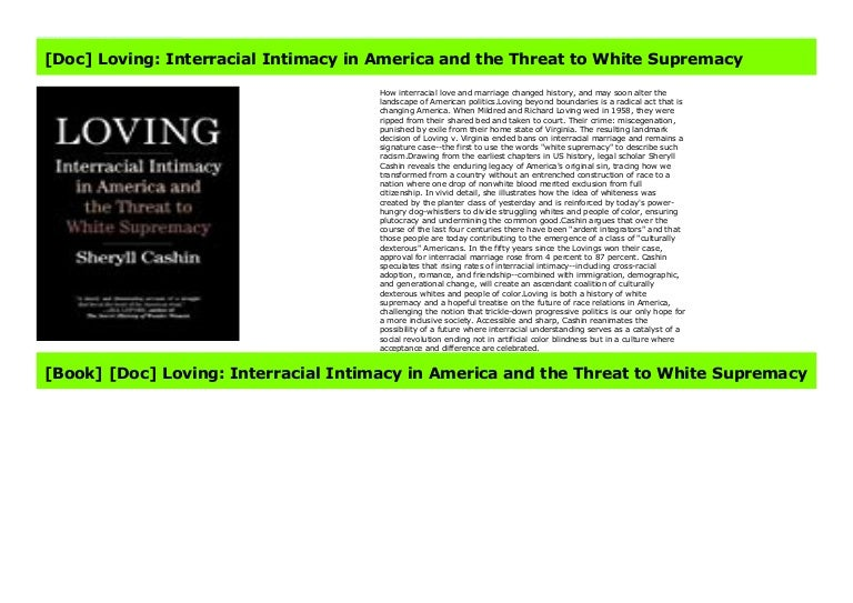 Interracial Intimacy in America and the Threat to White Supremacy Loving