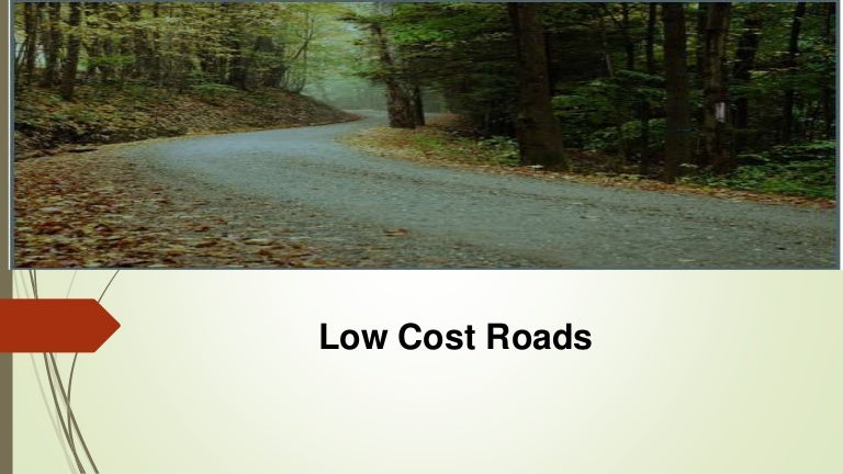 Low cost road