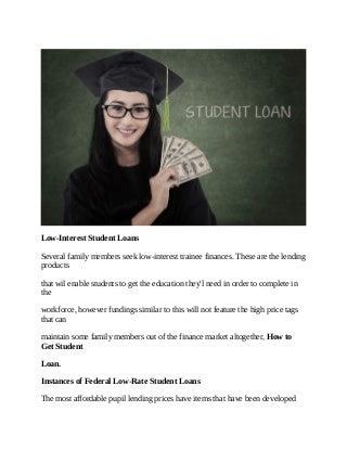 Low interest student loans