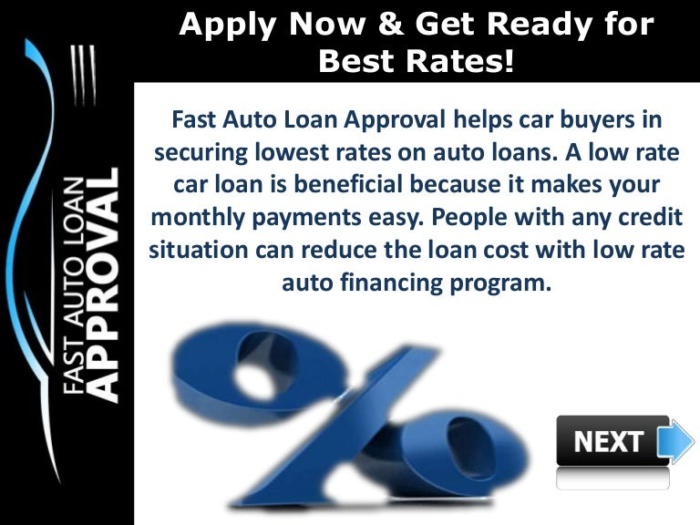 Lowest Auto Loan Rates >> Low Interest Rate Car Loans : How can Fast Auto Loan Approval help Pe…