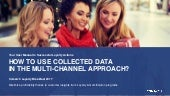 How to use collected data in the multi-channel approach?