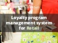Loyalty Program Management System for Retail