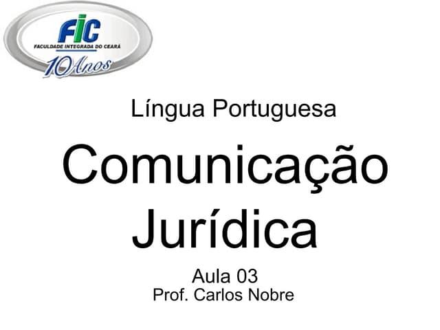 Lp Aula 03 ComunicaçãO JuríDica