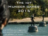 The IoT Hunger Games 2015
