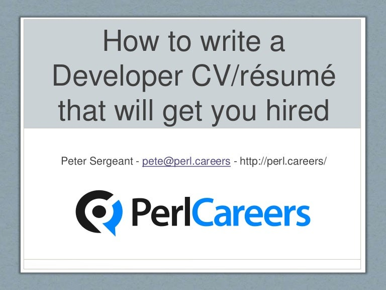 how to write a developer cv résumé that will get you hired