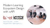 Modern Learning Ecosystem Design with xAPI