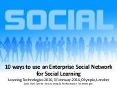 10 Ways to Use an Enterprise Social Network for Social Learning