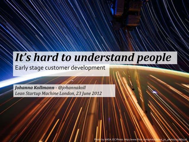 UX techniques for customer development and making sense of qualitative data