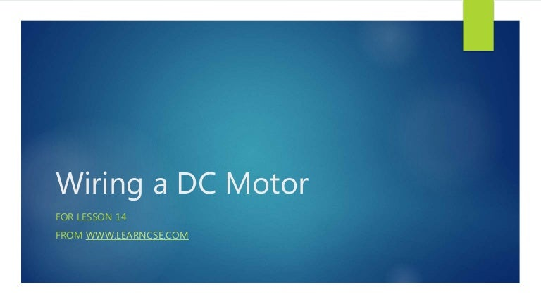 Lesson 14: Wiring a DC Motor