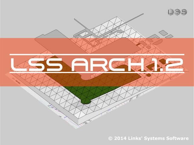 Lss arch 1.2