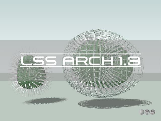 Lss arch 1.3