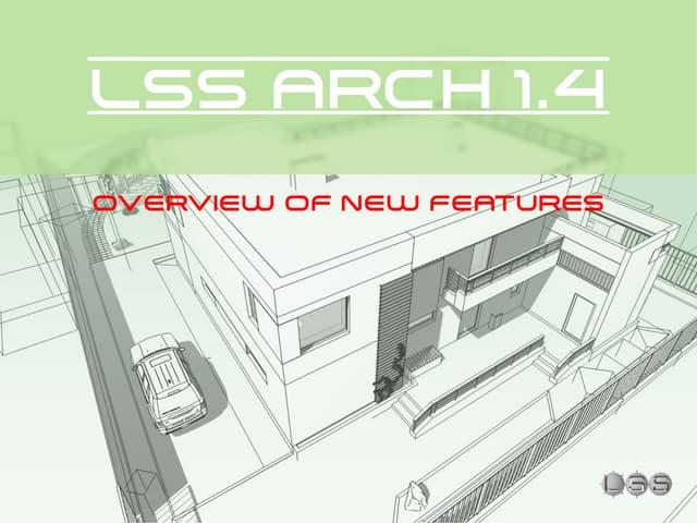 LSS Arch 1.4