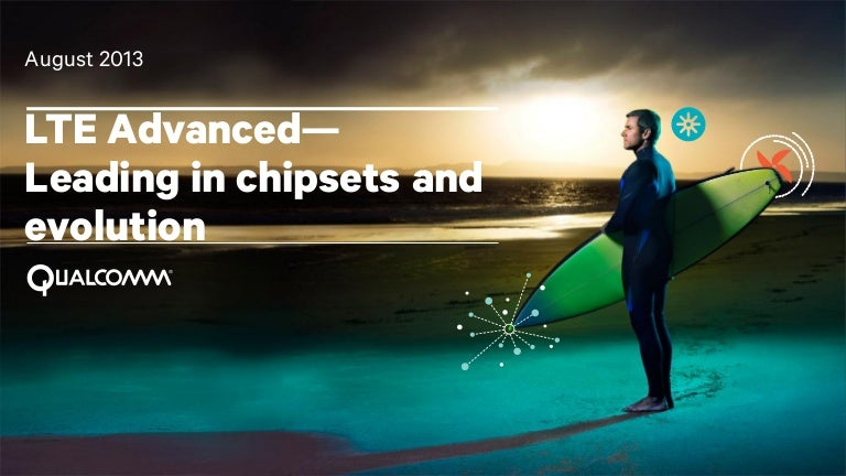 LTE Advanced—Leading in Chipsets and Evolution