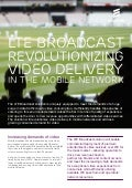 LTE Broadcast revolutionizing video delivery in the mobile network