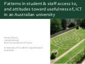 Patterns in student & staff access to, and attitudes toward usefulness of, ICT in an Australian university
