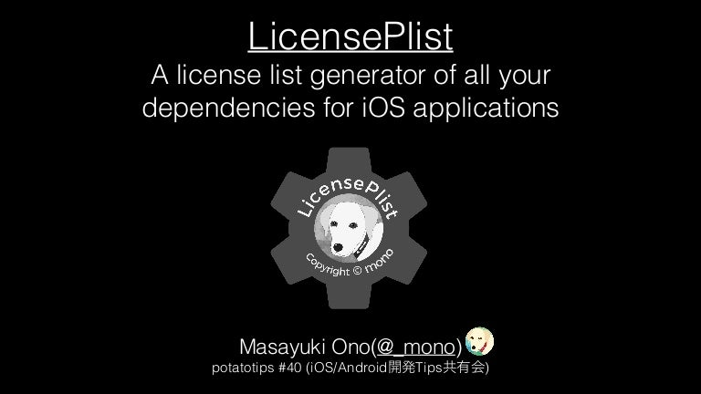 LicensePlist - A license list generator of all your