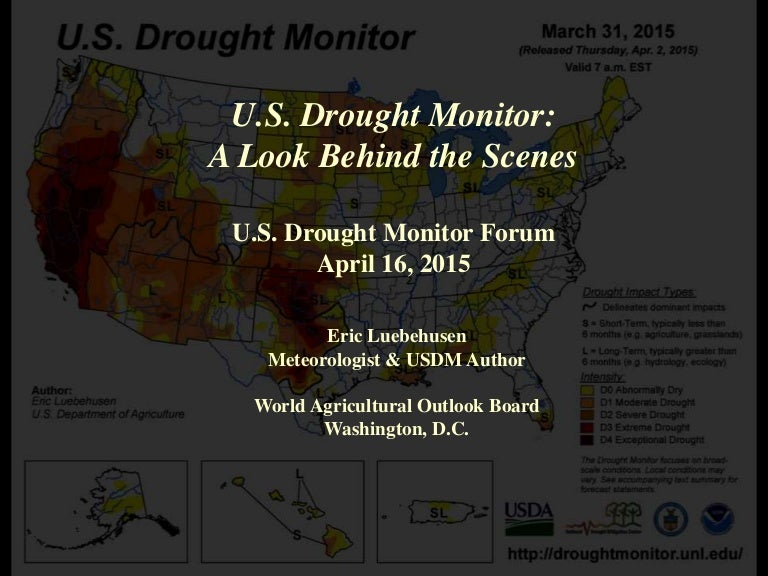U.S. Drought Monitor - A look behind the scenes