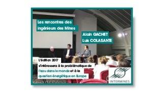 Tables rondes en présence de nos 2 experts ALAIN GACHET et LUIS COLASANTE
