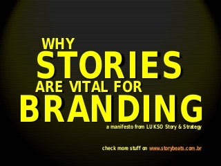 Why Stories are Vital for Branding