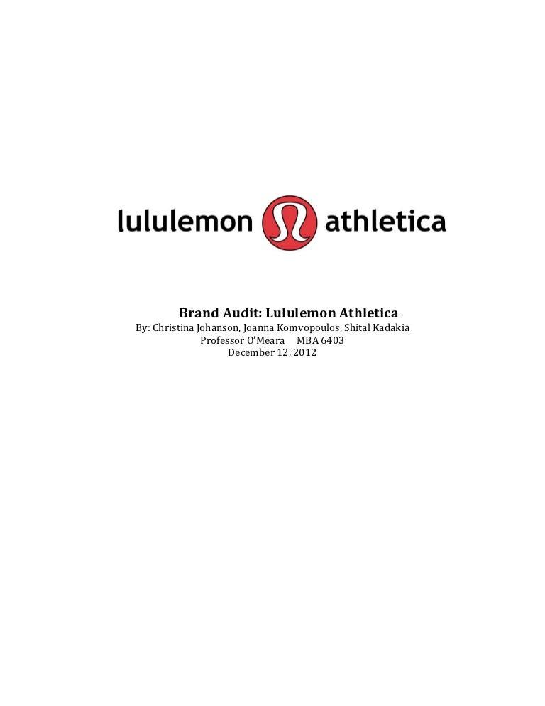 7095c97cc53 Lululemon Athletica Brand Audit