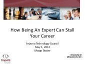 Lunch and Learn: Why Being an Expert can Hurt your Career, ImpaQ Solutions