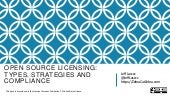 Open Source Licensing: Types, Strategies and Compliance