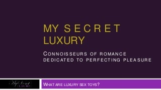 What are Luxury Sex Toys?