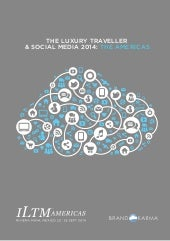 Luxury traveler x social media 2014   iltm americas 2014(3)