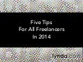 Five Tips for All Freelancers in 2014 | lynda.com
