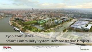 Lyon Confluence Smart Community System Demonstration Project