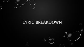 Lyric breakdown