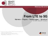 IDATE DigiWorld - From LTE to 5G keypoints