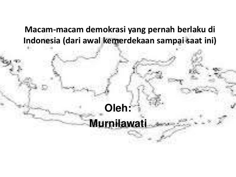 Macam macam demokrasi yang pernah berlaku di indonesia
