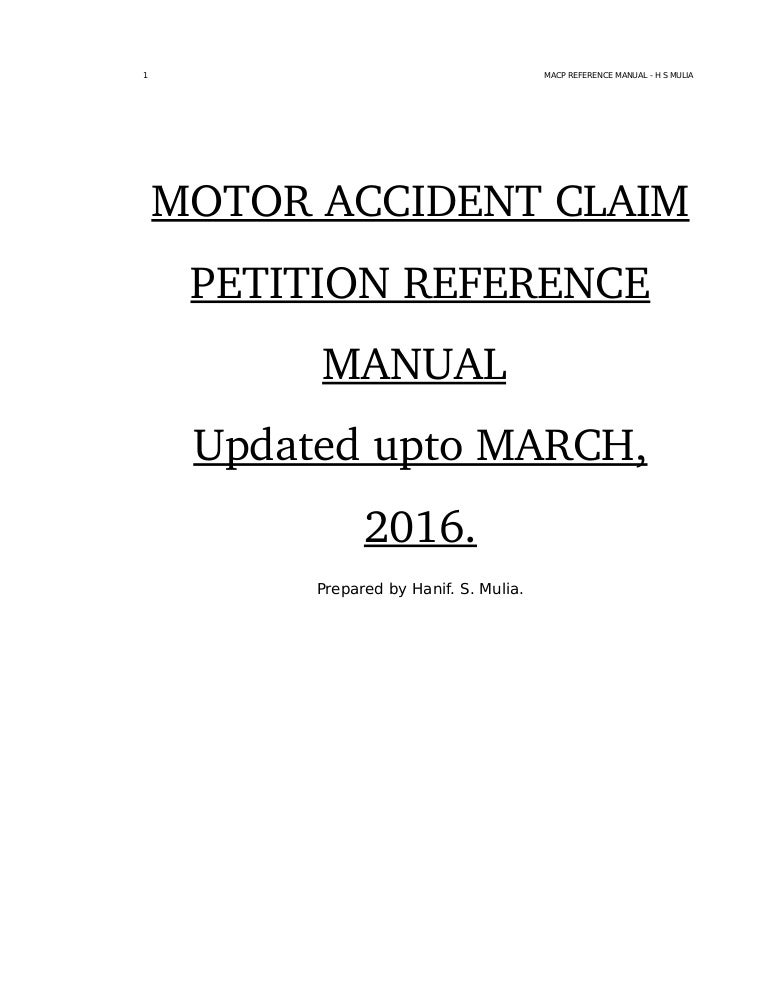 Motor Accident Claim Petition Reference Manual - March 2016
