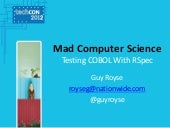 Mad Computer Science: Testing COBOL with RSpec