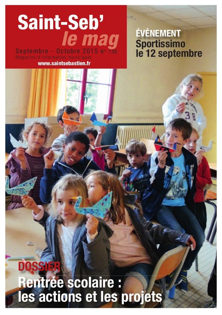 Fait Divers Saint Sebastien Sur Loire saint-seb' le mag 136 septembre-octobre-2015