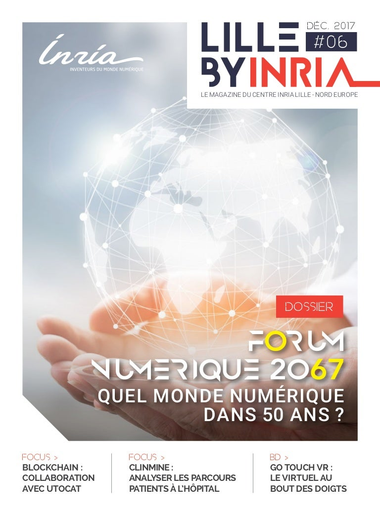 Lille by Inria n°6   quel monde numérique dans 50 ans   aa81466b16b6