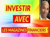 Investir en immobilier en utilisant les magazines financiers ?