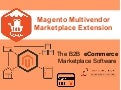 Boost up Sales & Maximize Revenue in your Online Business With Magento Multi vendor Marketplace Extension