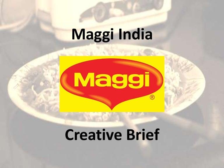 Creative Brief - Maggi India | {Maggi logo 23}