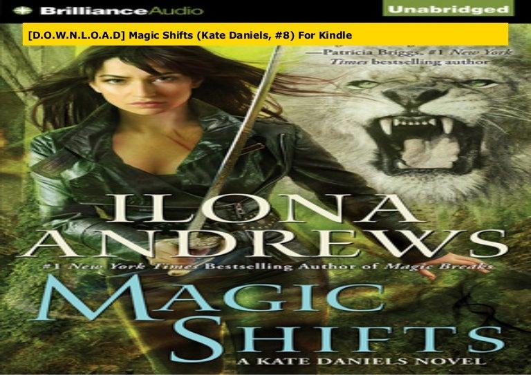 Read Magic Shifts Kate Daniels 8 By Ilona Andrews