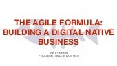 The Agile Formula: Building a Digital Native Business