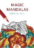 Magic Mandalas - Printable Coloring Pages for Adults