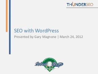 SEO with WordPress - WordCamp San Diego 2012