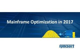 Mainframe Optimization in 2017